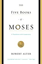 The Five Books of Moses: A Translation with…