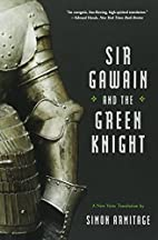 Sir Gawain and the Green Knight: A New Verse…