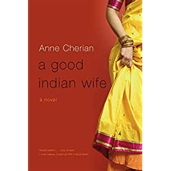 A good indian wife by anne cherian