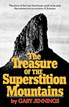 The treasure of the Superstition Mountains…