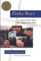 Zinky Boys: Soviet Voices from the…