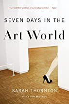 Seven Days in the Art World by Sarah…