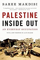 Palestine Inside Out: An Everyday Occupation…