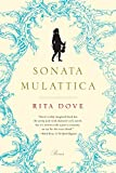 Dove, Rita: Sonata Mulattica: Poems