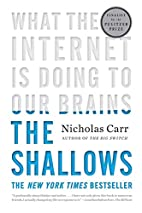 The Shallows: What the Internet Is Doing to…