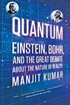 Quantum: Einstein, Bohr, and the Great&hellip;