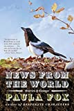 Fox, Paula: News from the World: Stories and Essays