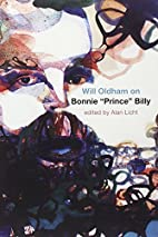 Will Oldham on Bonnie Prince Billy by Will…