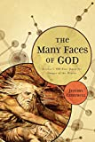 Campbell, Jeremy: The Many Faces of God: Science's 400-Year Quest for Images of the Divine