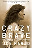 Harjo, Joy: Crazy Brave: A Memoir