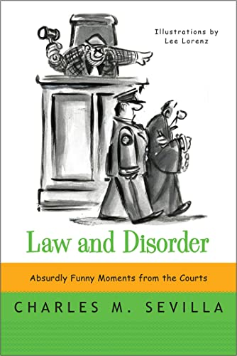 law-and-disorder-absurdly-funny-moments-from-the-courts