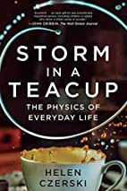 Storm in a Teacup: The Physics of Everyday…