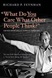 What Do You Care What Other People Think? cover image