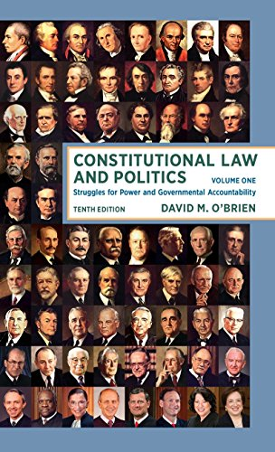 constitutional-law-and-politics-struggles-for-power-and-governmental-accountability-tenth-edition-vol-1