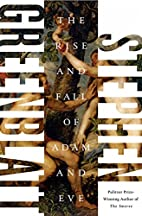 The Rise and Fall of Adam and Eve by Stephen…