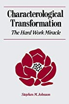 Characterological Transformation : The Hard…