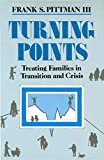 Pittman, Frank: Turning Points: Treating Families in Transition and Crisis
