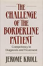 The Challenge of the Borderline Patient:…