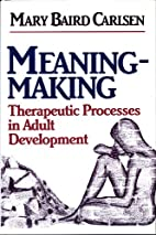 Meaning Making: Therapeutic Processes in…
