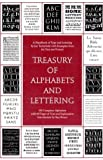 Tschichold, Jan: Treasury of Alphabets and Lettering: A Source Book of the Best Letter Forms of Past and Present for Sign Painters, Graphic Artists, Commercial Artis