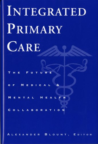 integrated-primary-care-the-future-of-medical-and-mental-health-collaboration-norton-professional-books-hardcover