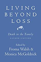 Living Beyond Loss: Death in the Family by…