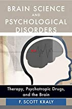 Brain science and psychological disorders :…