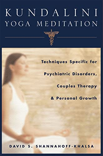 kundalini-yoga-meditation-techniques-specific-for-psychiatric-disorders-couples-therapy-and-personal-growth