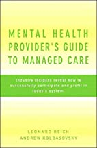 Mental Health Provider's Guide to Managed…
