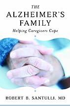 The Alzheimer's Family: Helping…