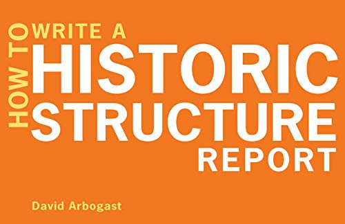 how-to-write-a-historic-structure-report