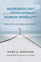 Neurobiology and the Development of Human…