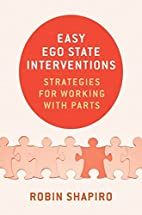 Easy Ego State Interventions: Strategies for…