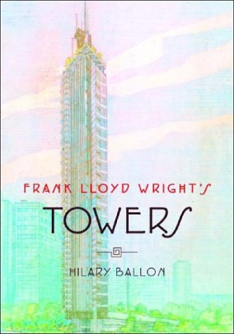 frank-lloyd-wrights-towers