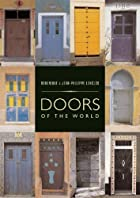 Doors of the World by Jean-Philippe Lenclos