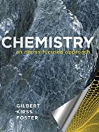 Chemistry: An Atoms-focused Approach by…