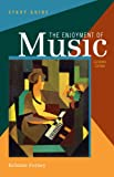 Forney, Kristine: Study Guide: for The Enjoyment of Music: An Introduction to Perceptive Listening, Eleventh Edition