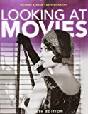 Barsam, Richard: Looking at Movies: with DVD & WAM3