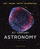 21st Century Astronomy (Full Fourth Edition)…