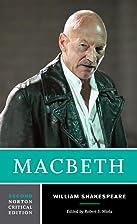 Macbeth (Second Edition) (Norton Critical…