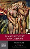 William Blake: Blake's Poetry and Designs (Norton Critical Editions)