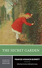 The Secret Garden (Norton Critical Edition)…