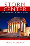 O'Brien, David M.: Storm Center: The Supreme Court In American Politics