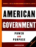 Lowi, Theodore J.: American Government With 2004 Election Update: Power And Purpose