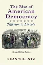 The Rise of American Democracy: The Crisis…