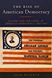 Wilentz, Sean: The Rise of American Democracy: Slavery and the Crisis of American Democracy, 1840-1860: College Edition, Volume III (v. 3)