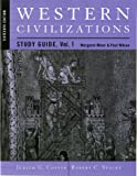 Minor, Margaret: Study Guide: for Western Civilizations: Their History & Their Culture, Sixteenth Edition (Vol. 1)