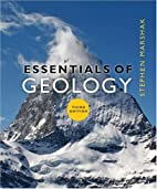 Essentials of Geology by Stephen Marshak