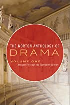 The Norton Anthology of Drama (Shorter…