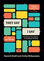 They Say / I Say: The Moves That Matter in…